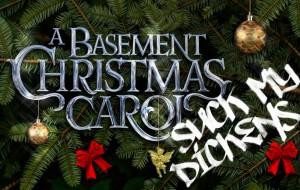 A Basement Christmas Carol
