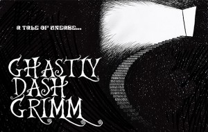 Grimm, definitely not ghastly.