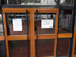 "The sign outside that has been outside the Maidment all year: ""Maidment Theatre is closed until further notice"""