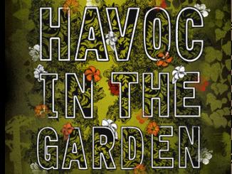 Havoc in the Garden